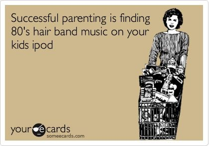 Haha! YES!! ;D80 S Music, Success Parents, Def Leppard Funny, 80S Music, Def Leppard Quotes, 80S Hair Bands, So True, 80S Humor, Alcoholic Parents Quotes