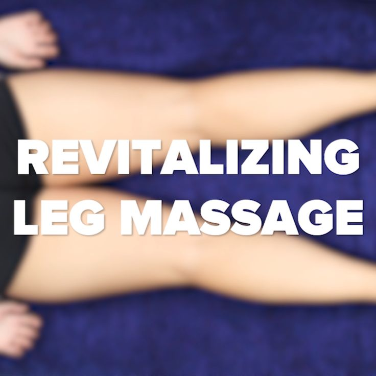 Rejuvenating Leg Massage