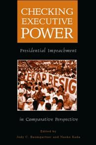 An edited book by Jody C. Baumgartner and Naoko Kada on presidential impeachment in comparative perspective.