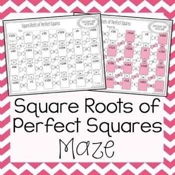 This is a maze composed of 23 square roots of perfect squares. This self checking maze will help students strength their skills at square rooting the first 20 perfect squares ( 1 to 400). Three of the perfect squares are repeated during the maze randomly to reach the total of 23 problems.