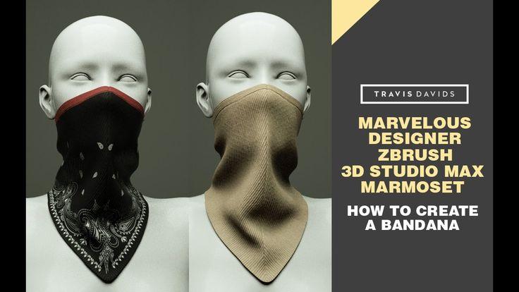Marvelous Designer, Zbrush, 3D Studio Max, Marmoset - Bandana Tutorial