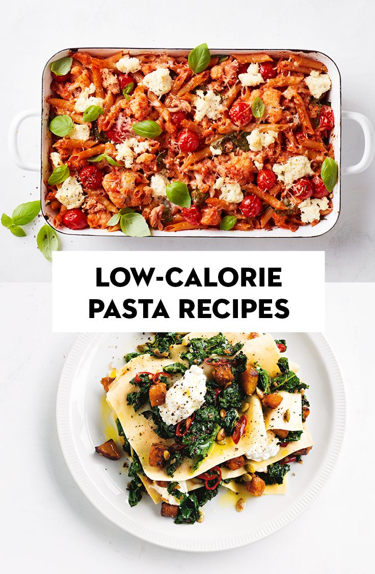 A Month Of Low Calorie Pasta Recipes Low Calorie Pasta Food