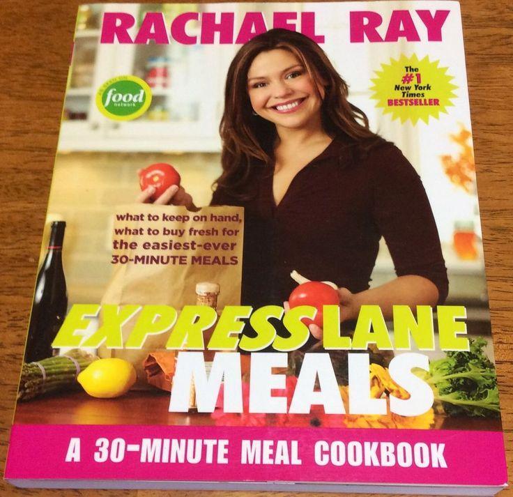 Rachel Ray Cookbook 30 Minute Meals