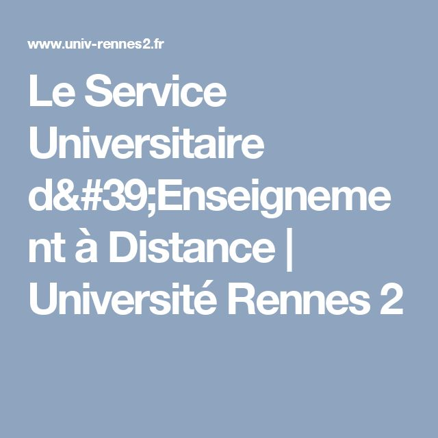Le Service Universitaire d'Enseignement à Distance | Université Rennes 2