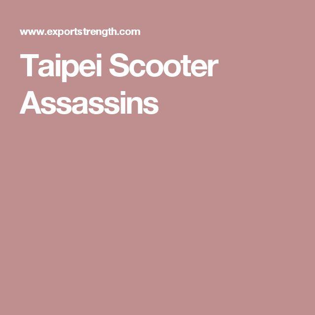 Taipei Scooter Assassins