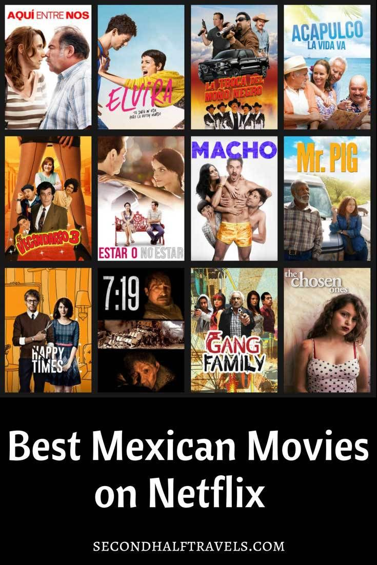 14 Mexican Movies On Netflix Streaming February 2018 Spanish Tv Shows Spanish Movies Netflix