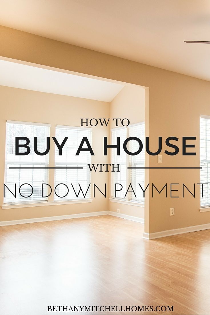 Bethany Mitchell Homes: How To Buy A House With No Down Payment