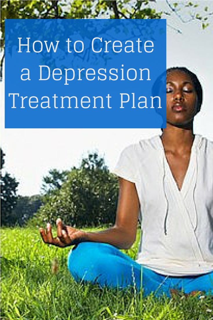 How to Create a Depression Treatment Plan