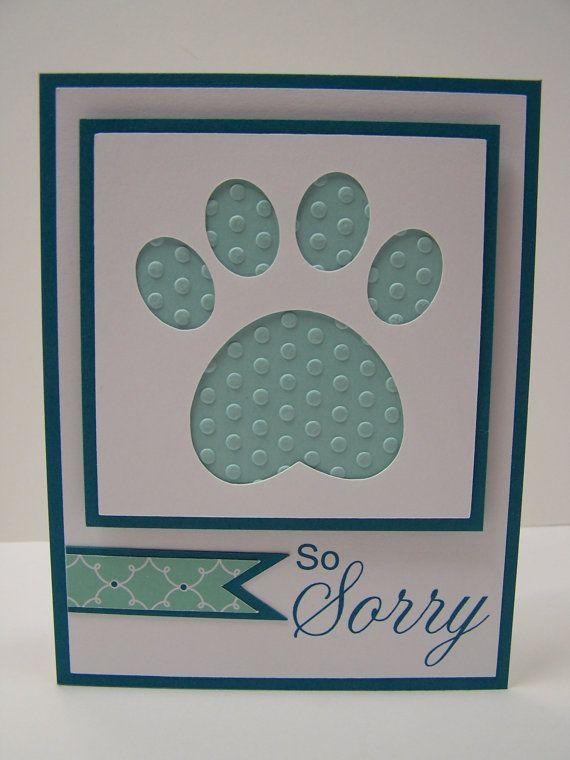 Handmade Greeting Card:  Pet Sympathy Card, Loss of Pet Card, Pet Condolence Card, Loss of Dog, Paw Print, Dog Paw, Animal Paw