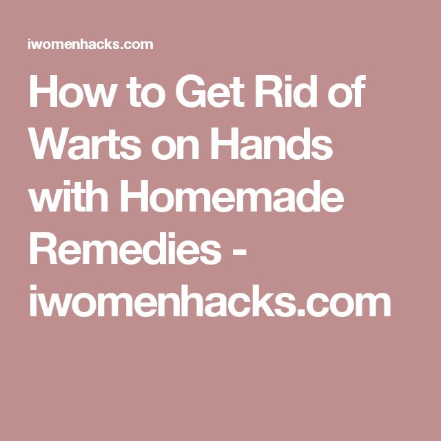 how to get rid of warts on your feet