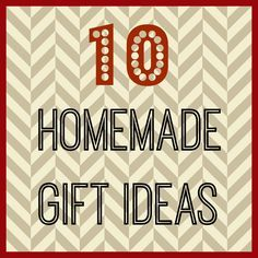 10 Homemade Gift Ideas - Organize and Decorate Everything
