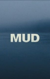 Mud-in theaters April 17th