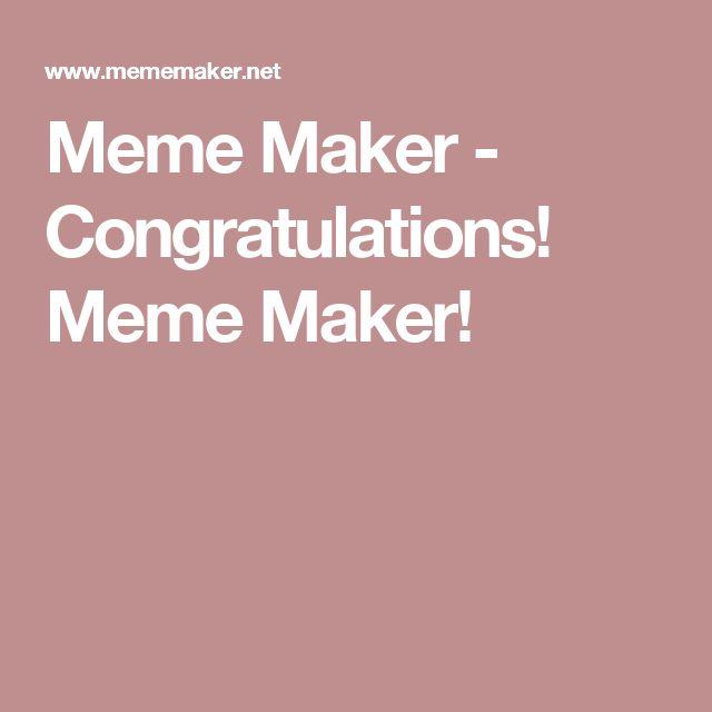 The 25+ Best Congratulations Meme Ideas On Pinterest