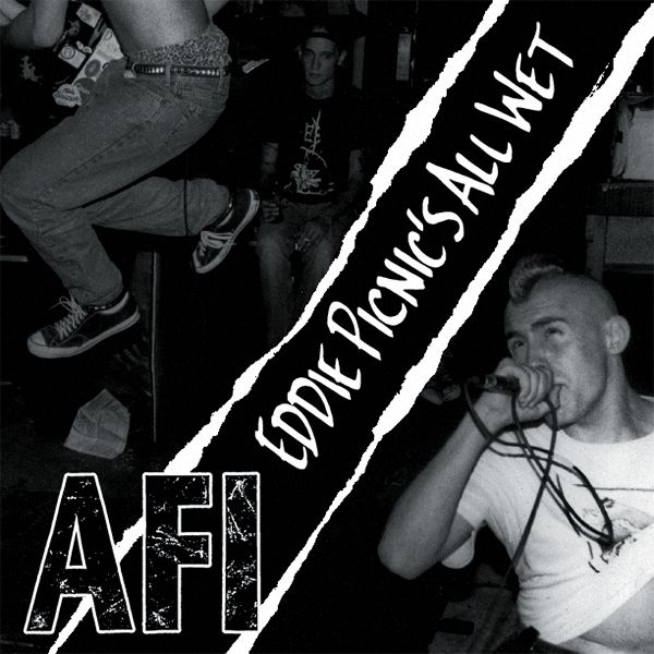 AFI  - Eddie Picnics All Wet