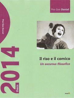 """Blogger: """"IL RISO E IL COMICO - Un excursus filosofico"""", by..."""
