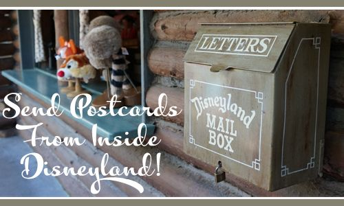 Send Postcards From Inside Disneyland | Capturing Magic