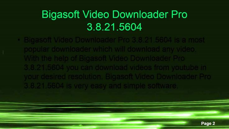 Bigasoft Video Downloader Pro 3.8.21.5604  http://www.androidfreeapplications.com/2015/07/bigasoft-video-downloader-pro-38215604.html  www.androidfreeapplications.com