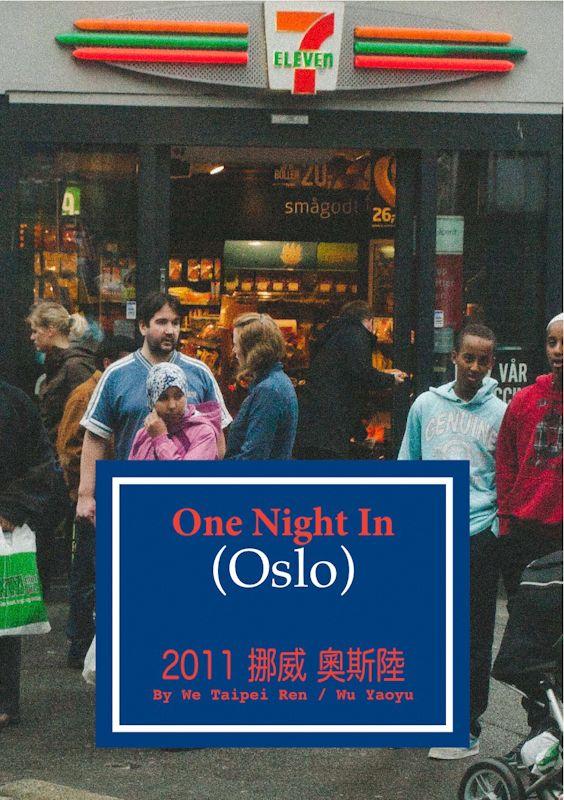 We Taipei Ren: One Night In Oslo