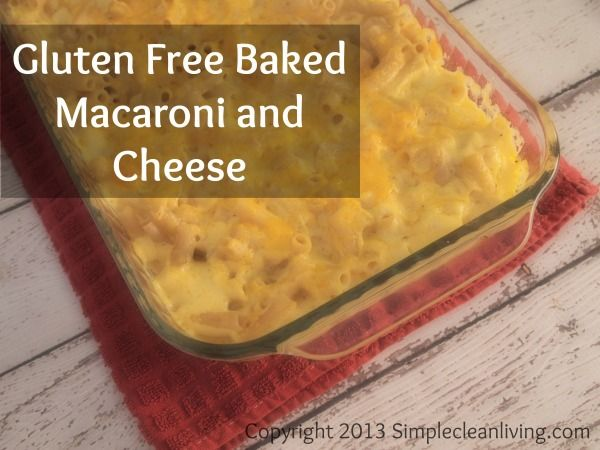 Gluten Free Baked Macaroni and Cheese