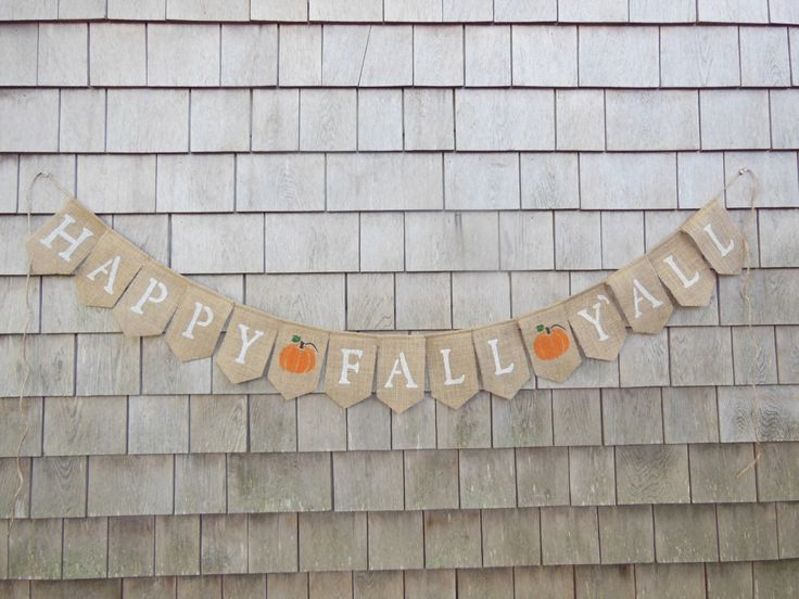 Happy Fall Y'all Burlap Banner, Happy Fall Yall Bunting, Happy Fall Y'all Garland, Fall Decor, Autumn Banner, Fall Home Decor, Thanksgiving by IchabodsImagination on Etsy https://www.etsy.com/listing/202245321/happy-fall-yall-burlap-banner-happy-fall