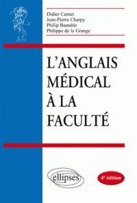 Didier Carnet - L'anglais médical à la faculté.