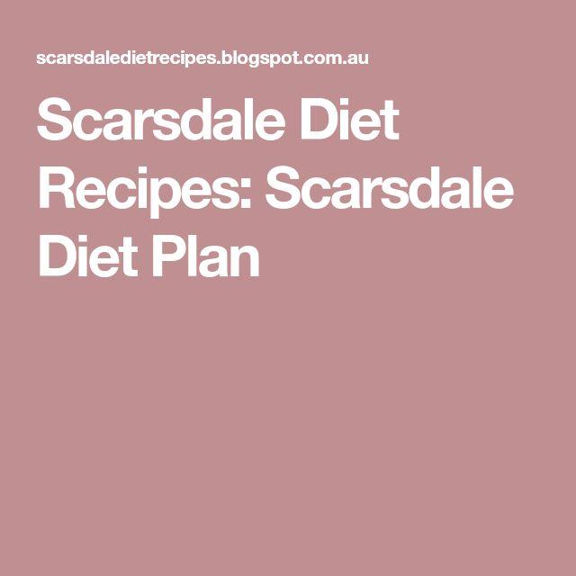 Scarsdale Diet Recipes: Scarsdale Diet Plan