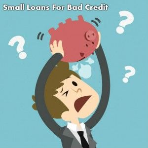 How Small Loans For Bad Credit Is A Worthwhile Alternative For The Salaried Class Folks? -- Read Article!