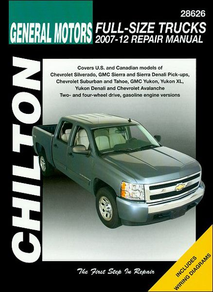 GM Full-Size Trucks Chilton Repair Manual 2007-2012: Total Car Care is the most complete step-by-step automotive repair manual youll ever…