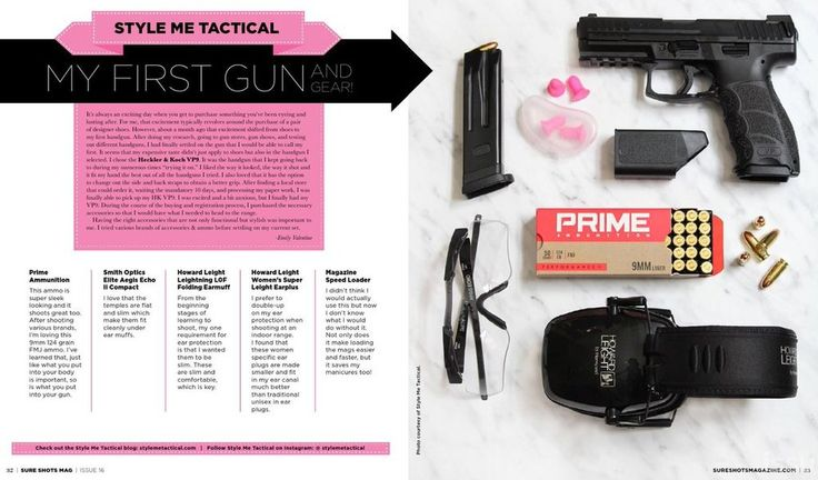 Sure Shots Magazine   My First Gun — Style Me Tactical