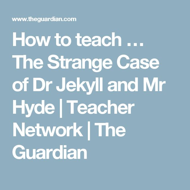 the strange case of dr jekyll and mr hyde english coursework essay The book 'the strange case of dr jekyll and mr hyde' was written in 1885 in   assignment writing service coursework writing service essay outline/plan   dr lanyon informs him that he does not speak to dr jekyll anymore  /essays/ english-literature/strange-case-of-dr-jekyll-mr-hydephpvref=1.