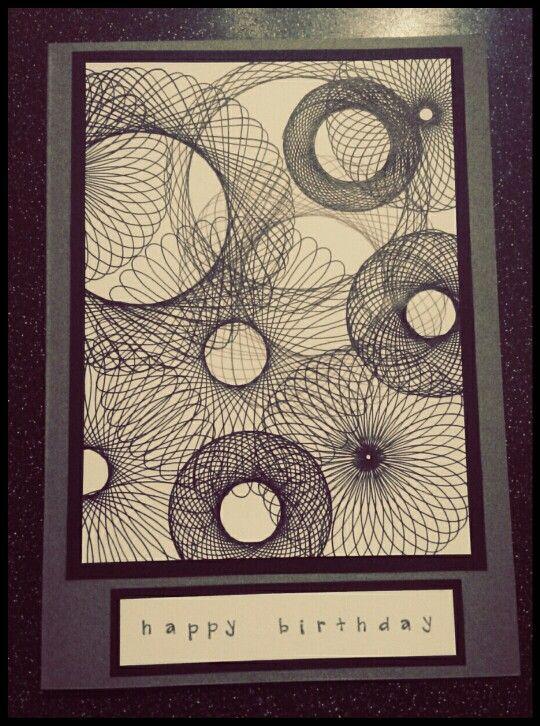 Handmade birthday card with spirograph design in black and white #spirographisback #handmadebirthdaycard #spirographdesigns