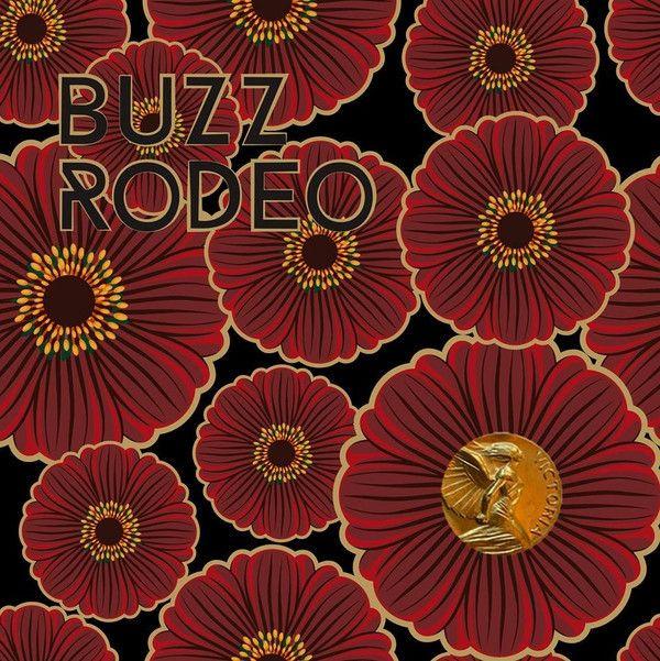 """Buzz Rodeo - Victoria b/w Underground Luxury LTD 7"""" only 300 copies!"""
