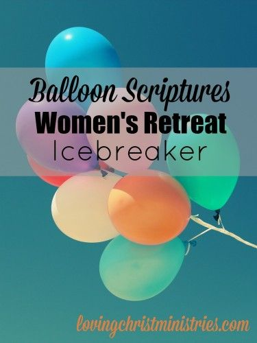 Such an hysterically funny and fun women's retreat icebreaker for all ages! Comes with a free printable list of scriptures to cut into strips for the balloons.