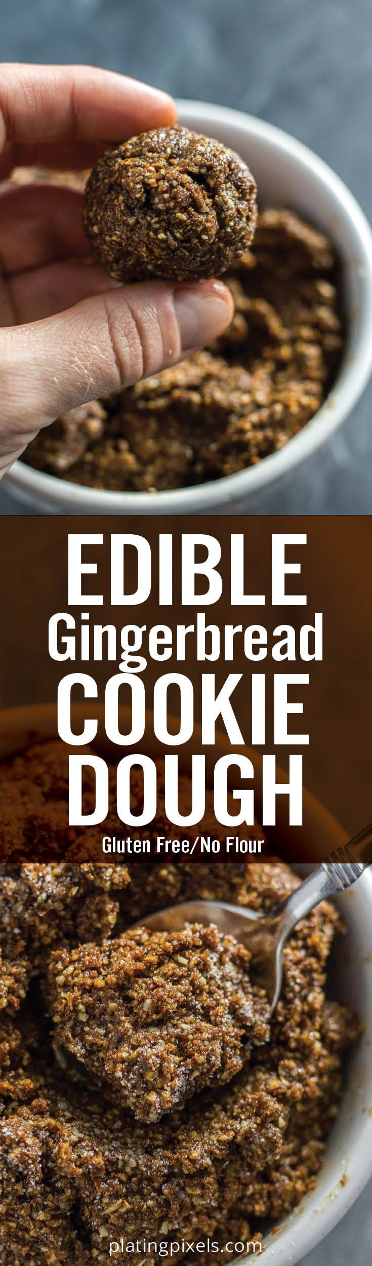 Easy Edible Gingerbread Cookie Dough made without flour. Includes homemade oat flour, butter, molasses, brown sugar and ground ginger. No eggs, gluten free and you can eat this cookie dough raw. - platingpixels.com