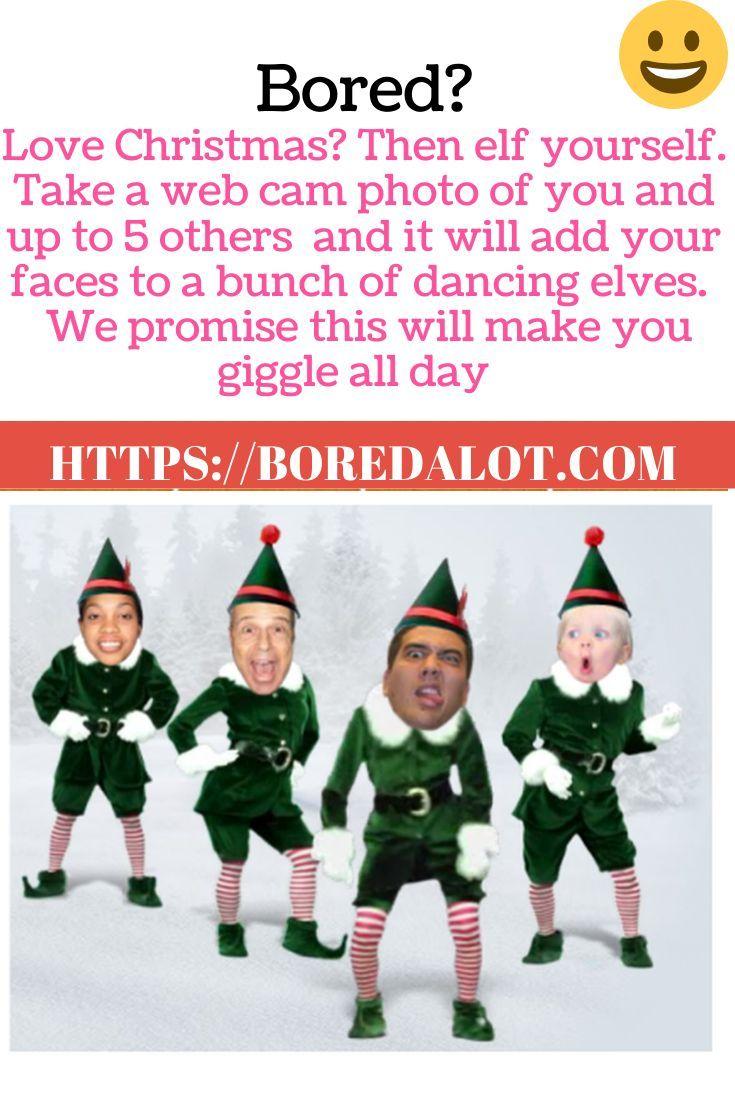 Elf Yourself Elf Yourself Funny Websites Bored Funny