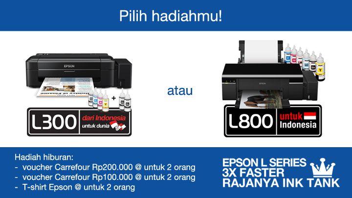 Daftar promo Pesona Rajanya Ink Tank dan pilih hadiahmu: printer Epson L300 atau Epson L800.