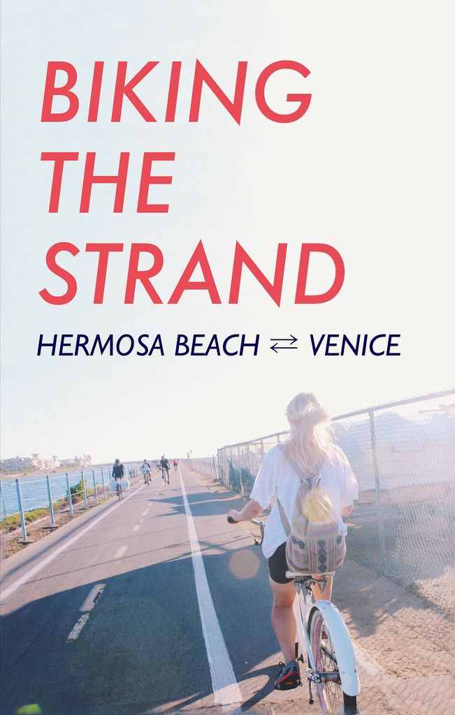 Biking the Strand: Hermosa Beach to Venice