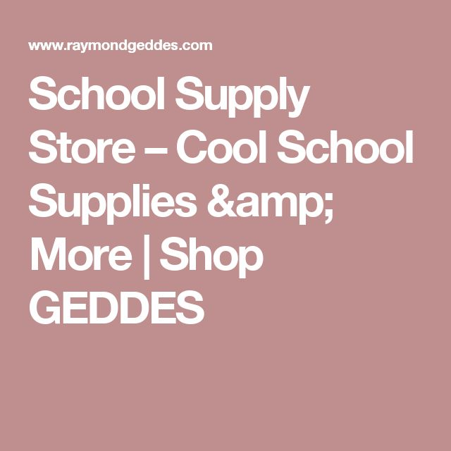 School Supply Store – Cool School Supplies & More | Shop GEDDES