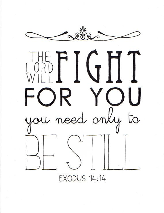 The Lord Will Fight For You Hand Lettered Art ORIGINAL DRAWING, Christian Wall Art, Scripture, Bible Verse Art