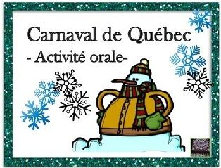 French oral task cards for the French Winter Carnival! Great to supplement your Carnaval de Quebec culture lessons!