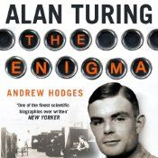 It's only a slight exaggeration to say that the British mathematician Alan Turing (1912-1954) saved the Allies from the Nazis, invented the computer and artificial intelligence, and anticipated gay liberation by decades--all before his suicide at age forty-one. This classic biography of the founder of computer science, reissued on the centenary of his birth with a substantial new preface by the author, is the definitive account of an extraordinary mind and life.
