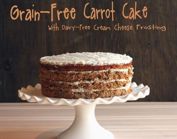 Grain-Free Carrot Cake with Dairy-Free Cream Cheese Icing