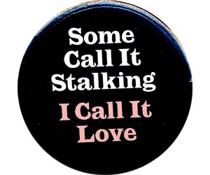 Quotes About Stalking People. QuotesGram