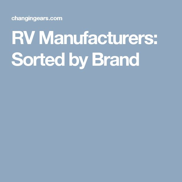 RV Manufacturers: Sorted by Brand