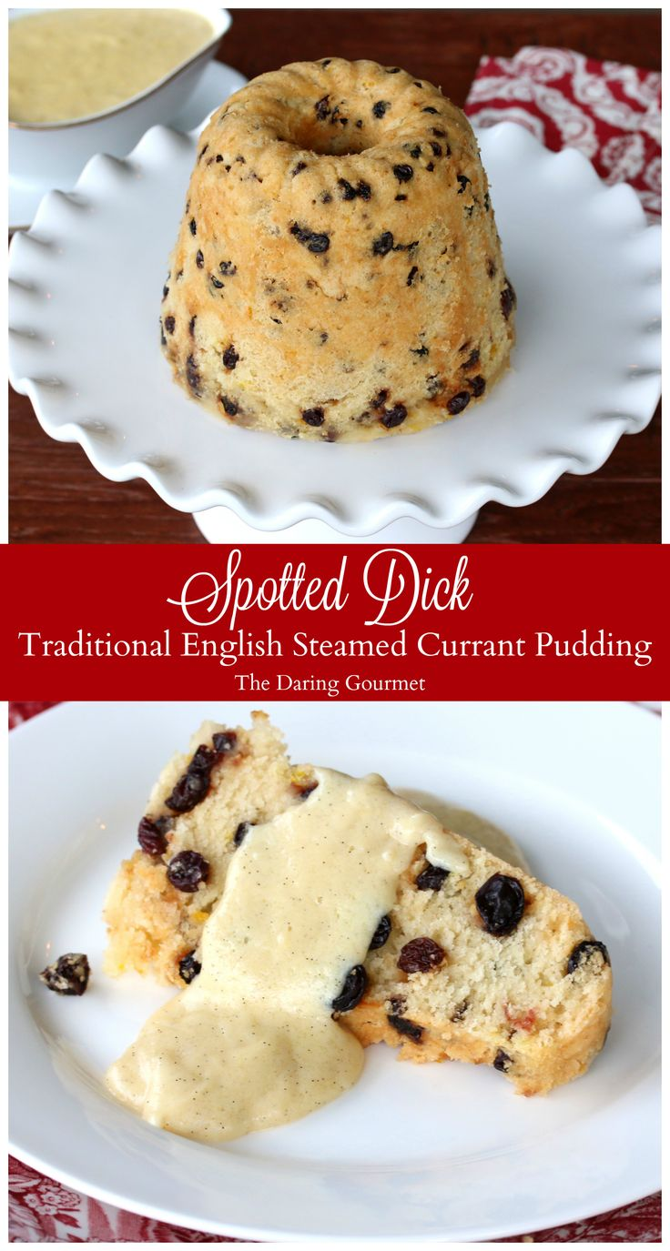 Spotted Dick (Traditional English Steamed Currant Pudding with Vanilla Custard).  daringgourmet.com