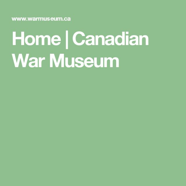 Home | Canadian War Museum