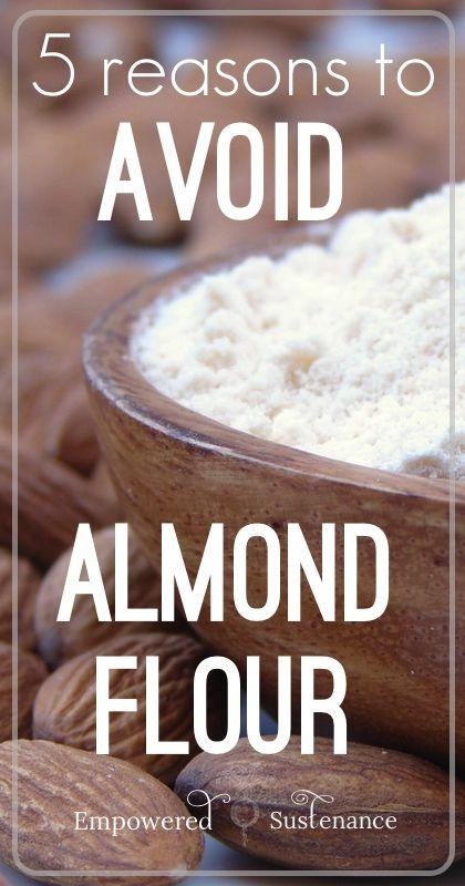 Thought-provoking reasons to skip the almond flour #health #paleo #almondflour