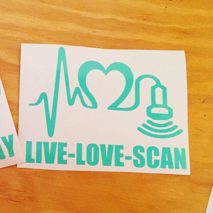 Live love scan ultrasound tech decal