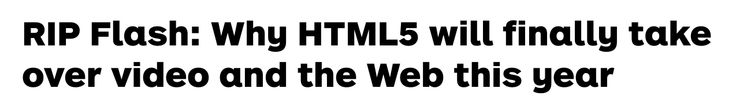 Flash vs HTML5 Debate (Comment Section) http://thenextweb.com/dd/2014/04/19/rip-flash-html5-will-take-video-web-year/