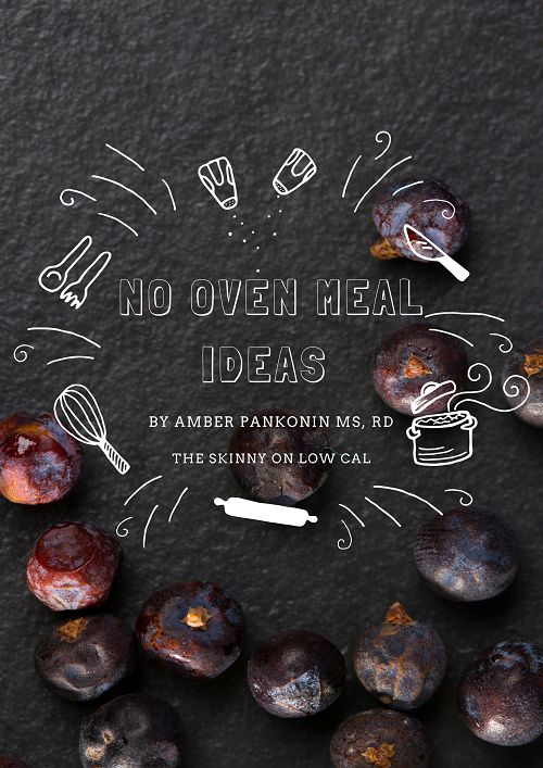 Too hot to cook in the summer heat? Great no-bake, no-oven healthy meal ideas from Registered Dietitian Amber Pankonin. #CCCAdvisor